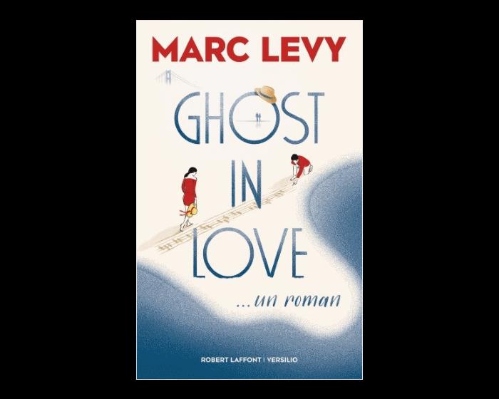 Ghost in love : Marc Lévy, au diapason de l'été