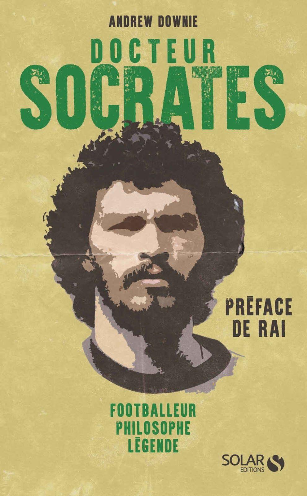 """Mondial 1982, la planète football découvre un prodige : Socrates, fumeur, buveur et qui avait """"l'air de se foutre de tout"""""""
