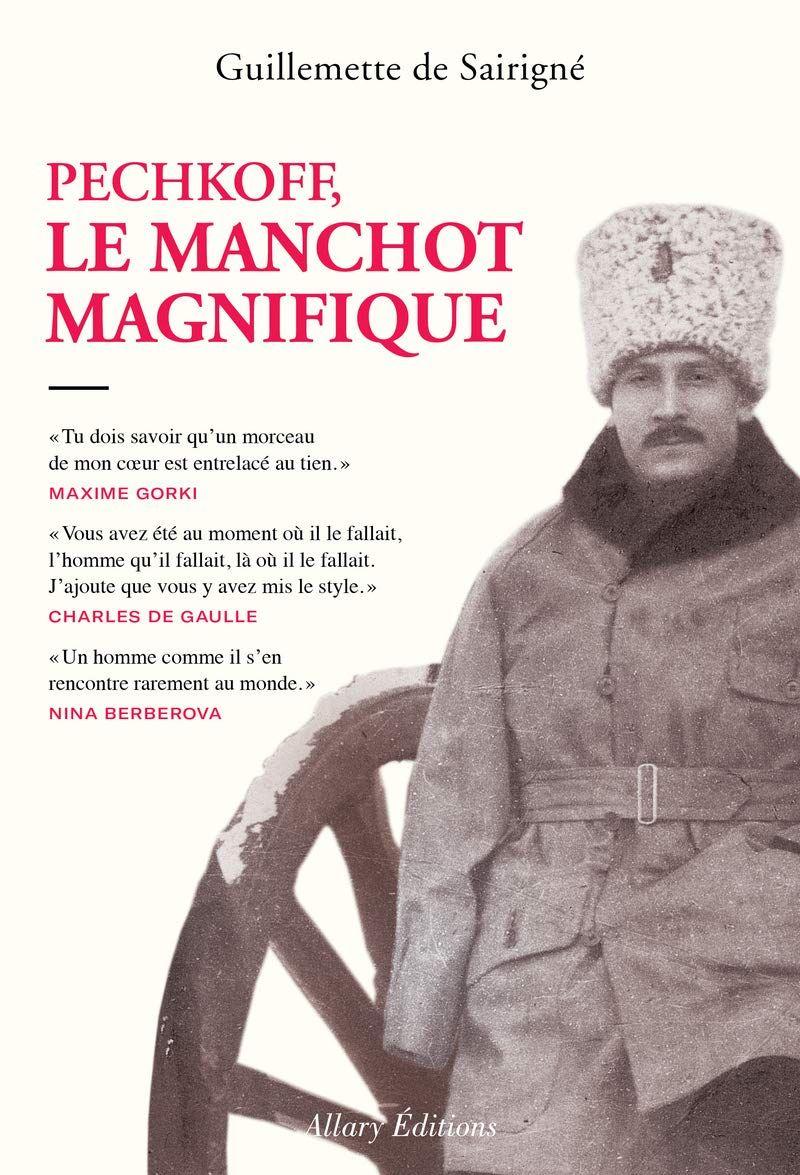 """""""Pechkoff, le manchot magnifique"""" de Guillemette de Sairigné : un héros de légende endormi réveillé par la plus noble des biographes"""