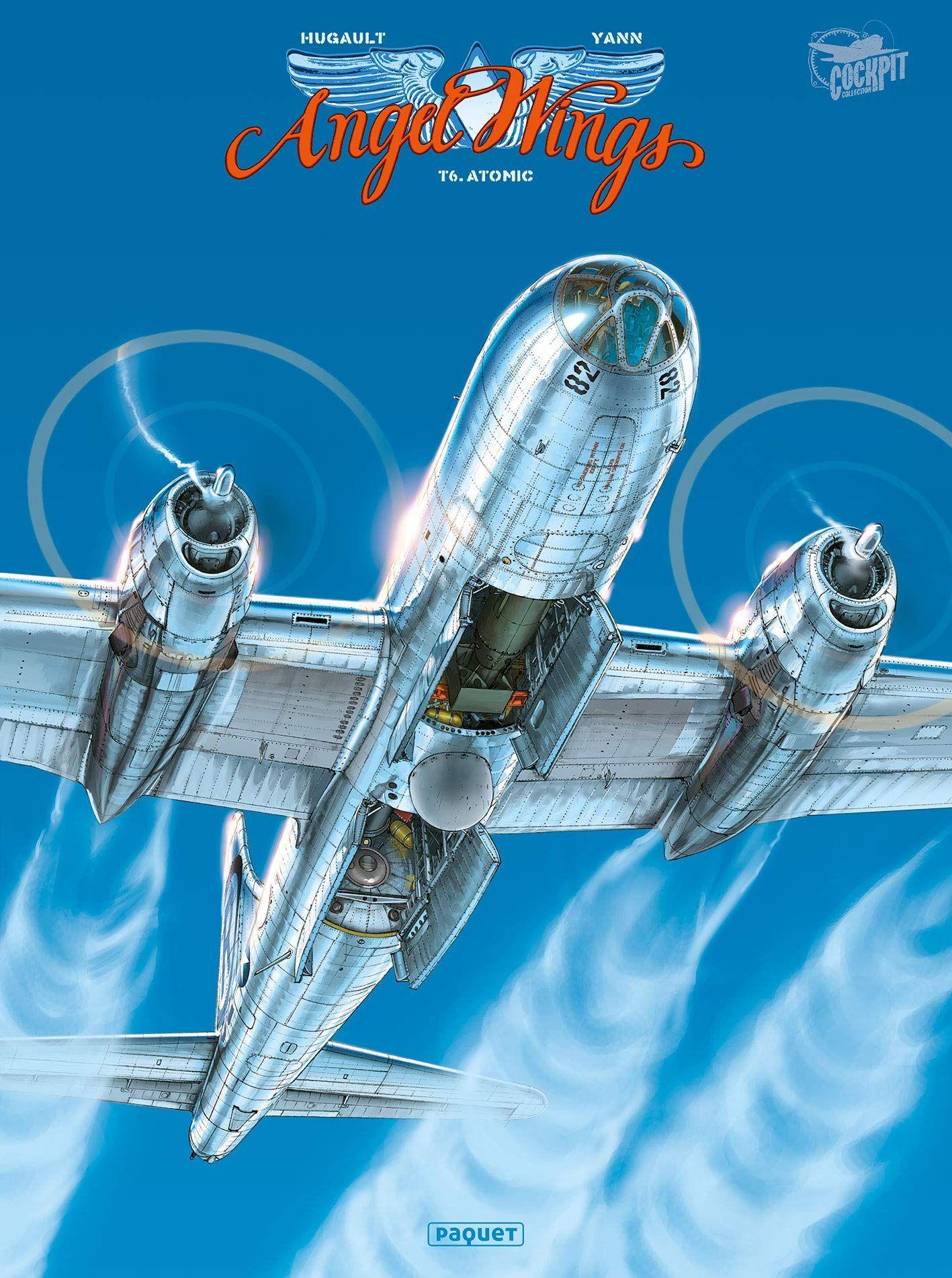 """""""Angel Wings, T6 Atomic"""" de Yann et Romain Hugault : voler vers le soleil de la vérité au risque de s'y brûler les ailes"""