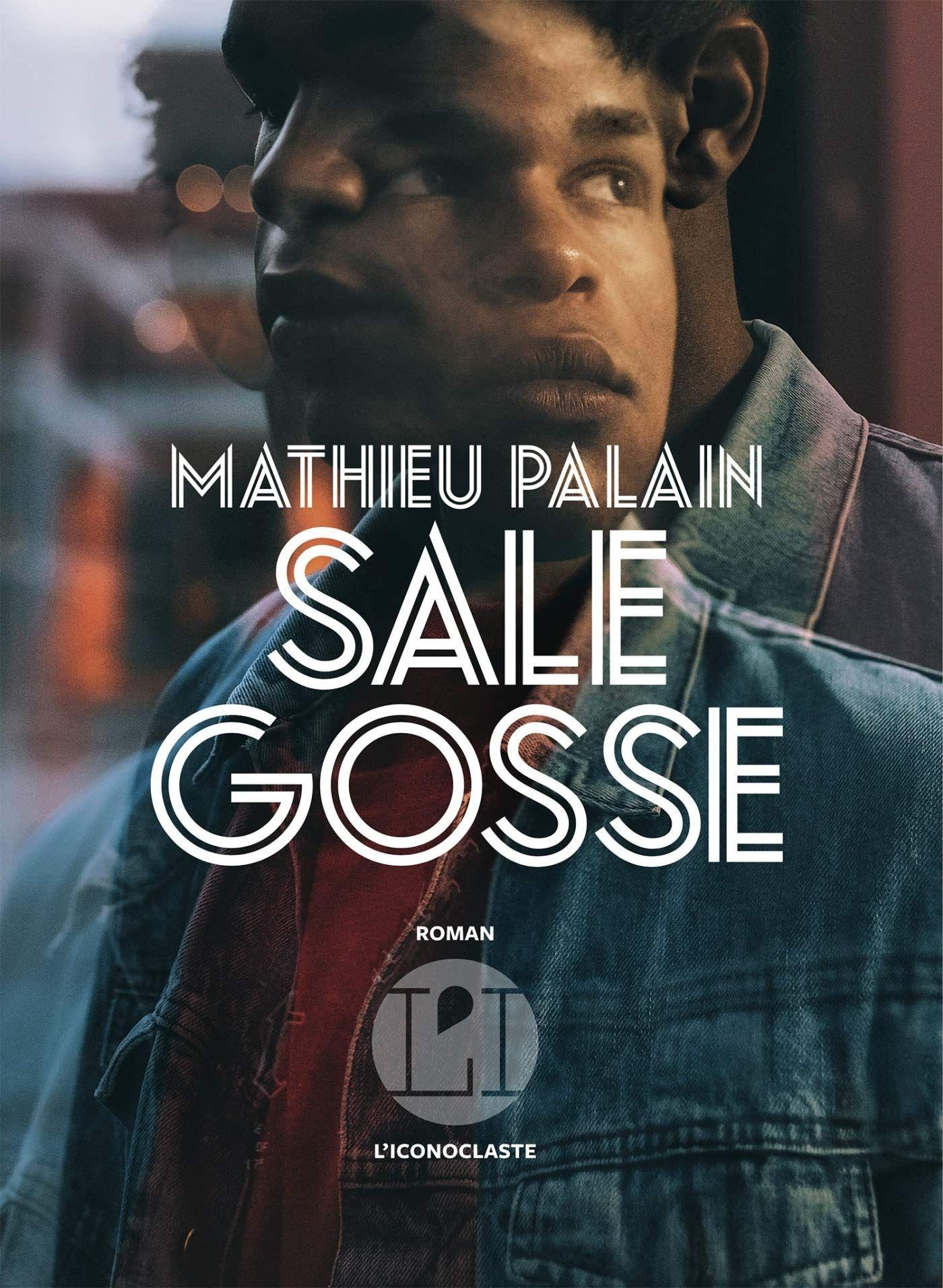 """""""Sale gosse"""" de Mathieu Palain : une immersion au sein de la Protection Judiciaire de la Jeunesse"""