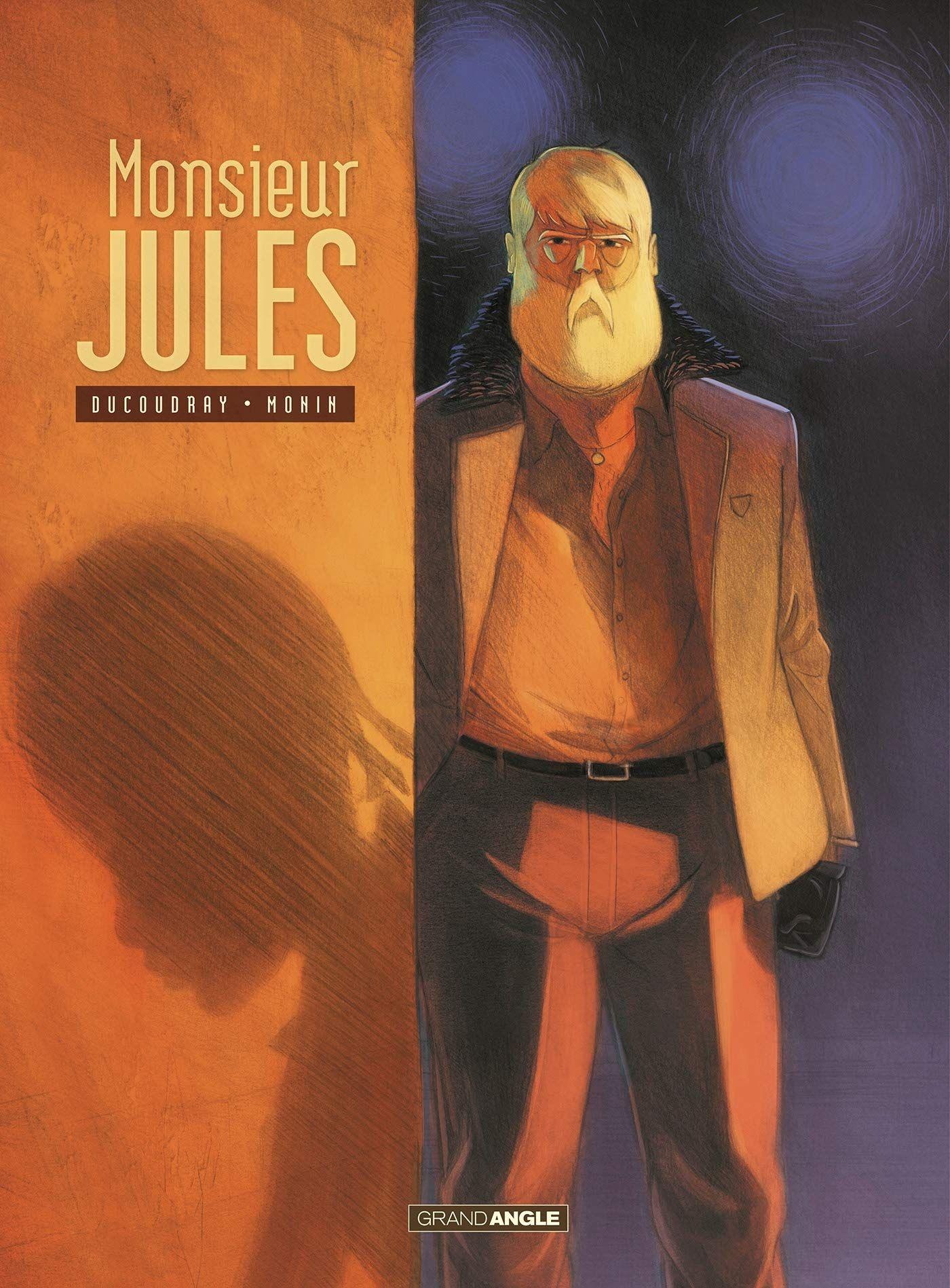 """""""Monsieur Jules"""" d'Aurélien Ducoudray et d'Arno Monin : finir en beauté après une vie gâchée, la rédemption est-elle toujours possible ?"""