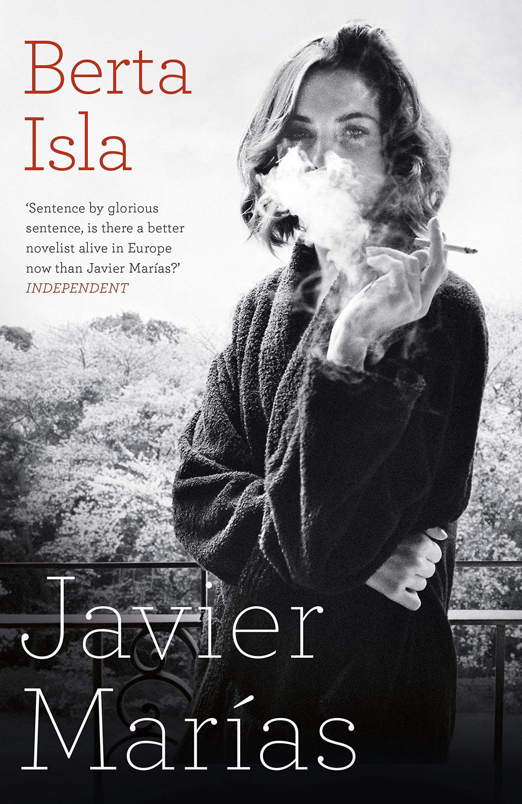 """""""Berta Isla"""" :  le magnifique portrait de femme de Javier Marias"""