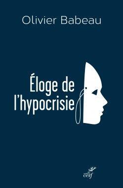 """""""Éloge de l'hypocrisie"""" : un peu plus de réalisme, bordel!"""
