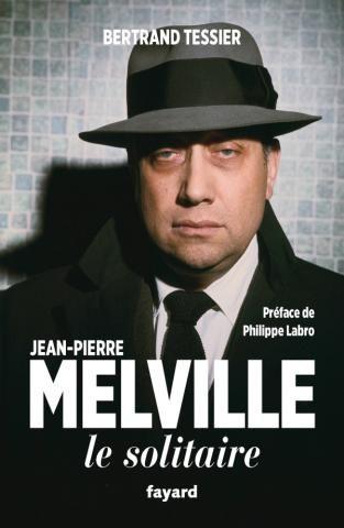 """""""Jean-Pierre Melville, le solitaire"""" :  particulier et mystérieux, comme ses films"""