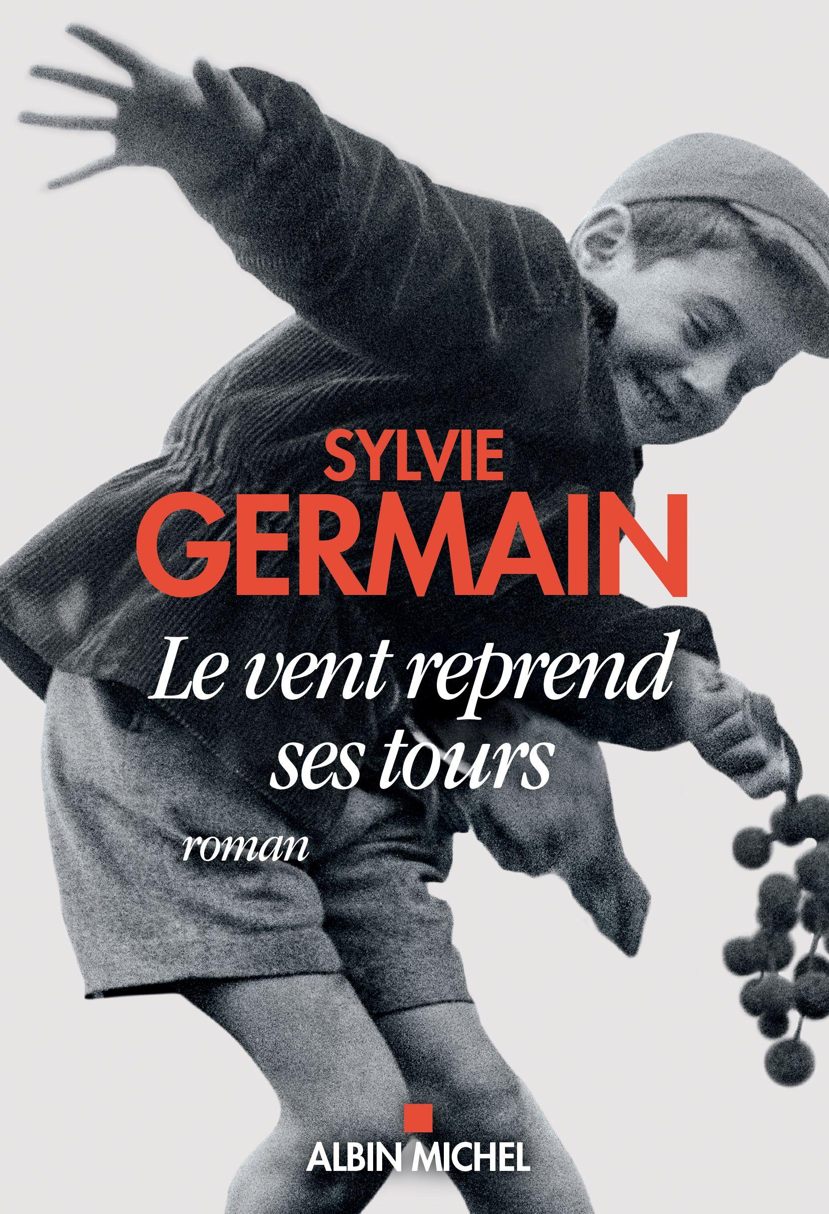 """""""Le vent reprend ses tours"""" de Sylvie Germain : Une amitié insolite entre un jeune garçon et un artiste de rue. Le plaisir esthétique et la recherche de sens"""