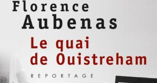 """""""Le quai de Ouistreham"""" : un témoignage honnête et courageux"""