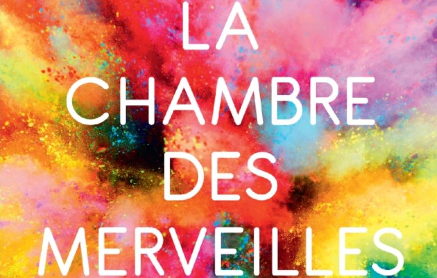 """""""La Chambre des merveilles"""" : un petit bijou de gaieté et d'optimisme"""