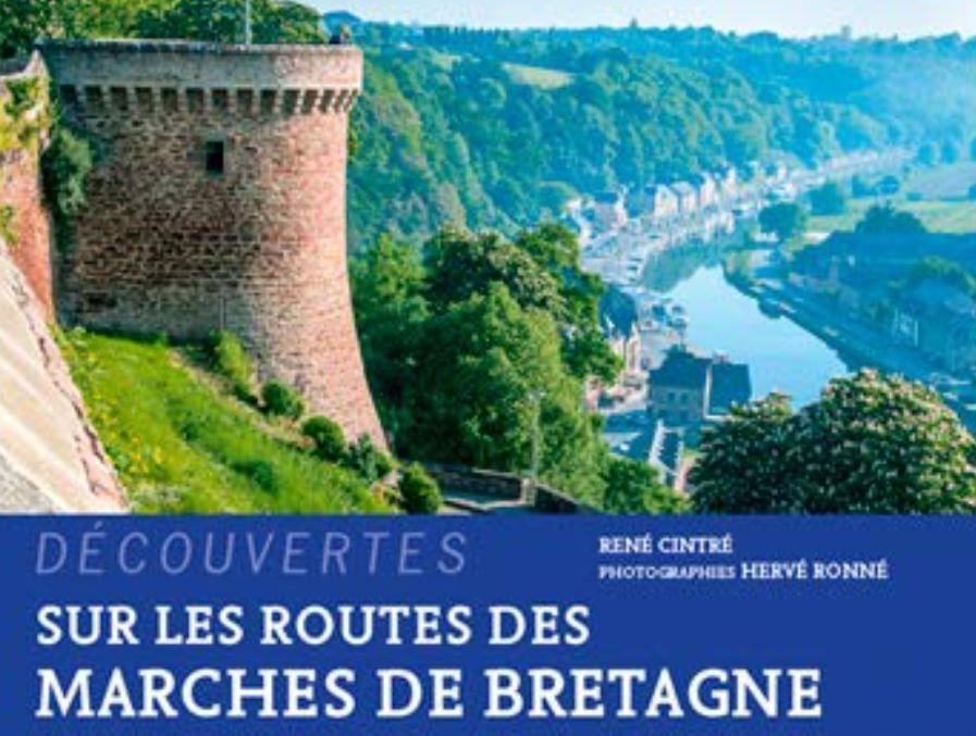 Sur les routes des marches de Bretagne, de René Cintré et Hervé Ronné.
