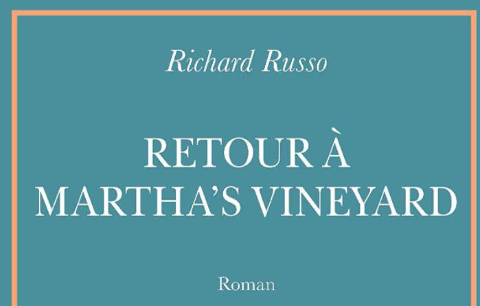 """""""Retour à Martha's Vineyard"""" : Trois vieux amis tentent de retrouver la magie du passé. Un beau récit romanesque et nostalgique"""