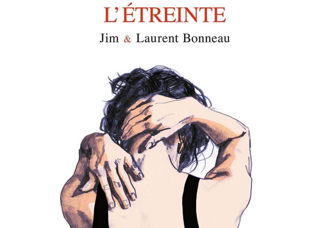 L'Etreinte, de Jim et Laurent Bonneau