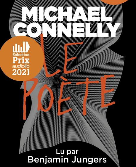 """Le livre de Michael Connelly, """"Le poète"""", est à redécouvrir grâce à Audiolib."""