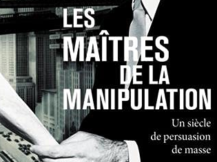 """""""Les maîtres de la manipulation"""" de David Colon a été publié aux éditions Tallandier."""