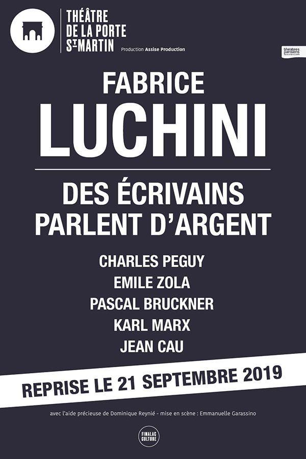 """""""Des écrivains parlent d'argent"""" de Fabrice Luchini : on persiste et on signe !"""