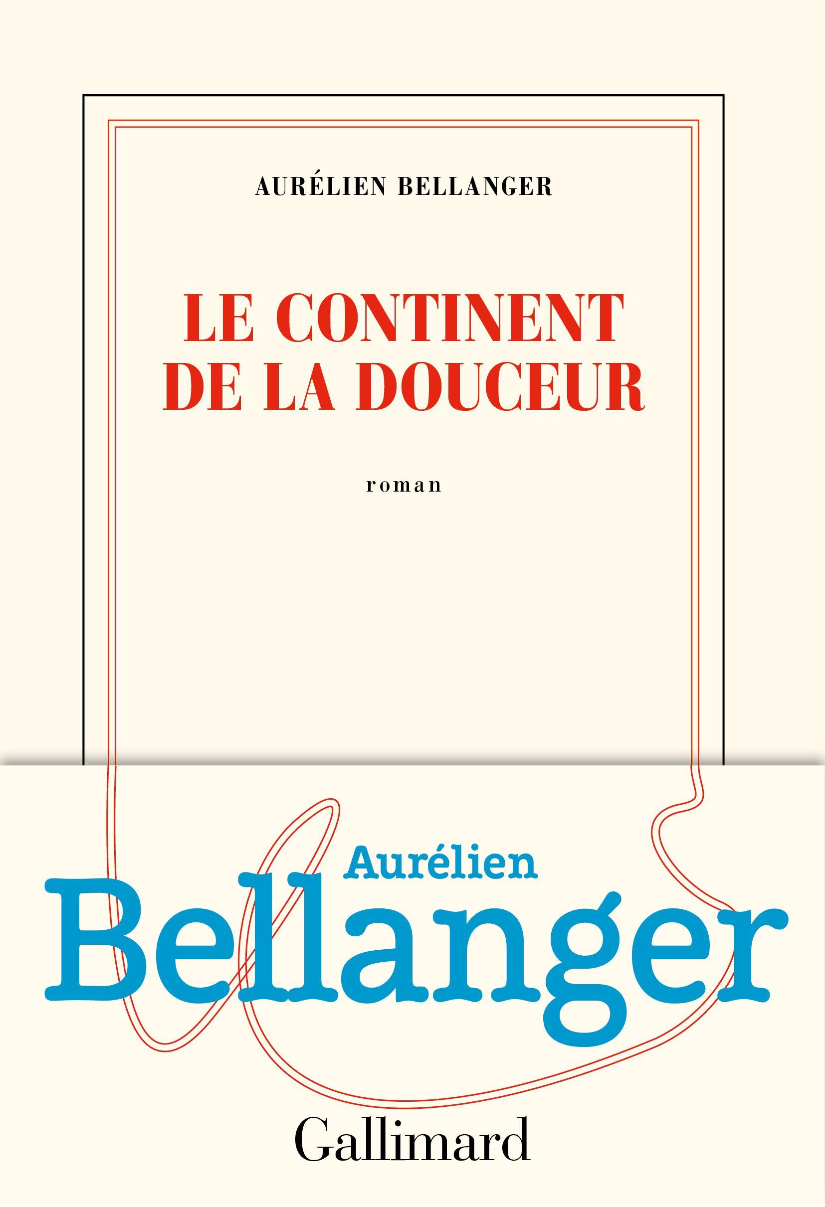 """""""Le continent de la douceur"""" d'Aurélien Bellanger - L'Europe, entre imaginaire et réalité"""