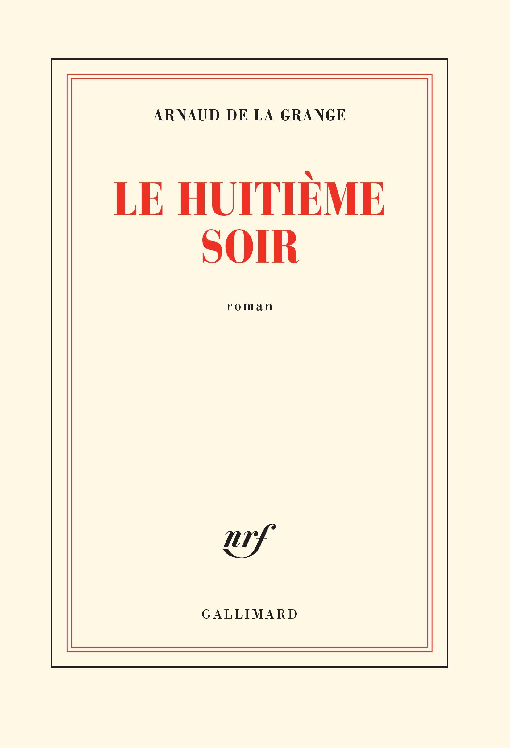 """""""Le huitième soir"""" d'Arnaud de la Grange -  Voyage au bout de l'enfer. Un très beau livre, vrai, profond"""