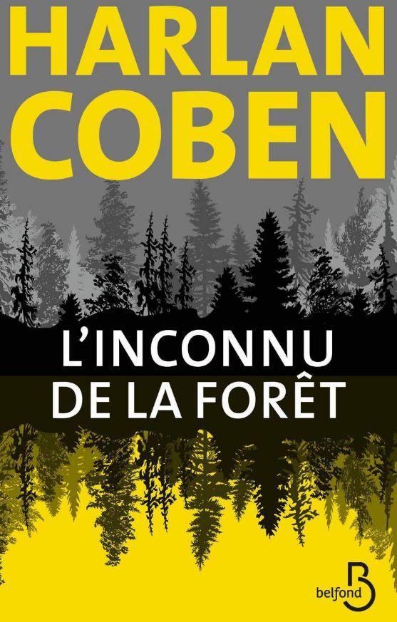 """""""L'Inconnu de la forêt"""" de Harlan Coben : un roman policier haletant sur fond d'actualité politique américaine brûlante"""