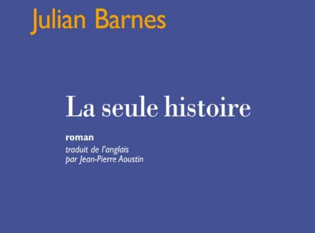"""""""La seule histoire"""" de Julian Barnes a été publié aux éditions Mercure de France."""