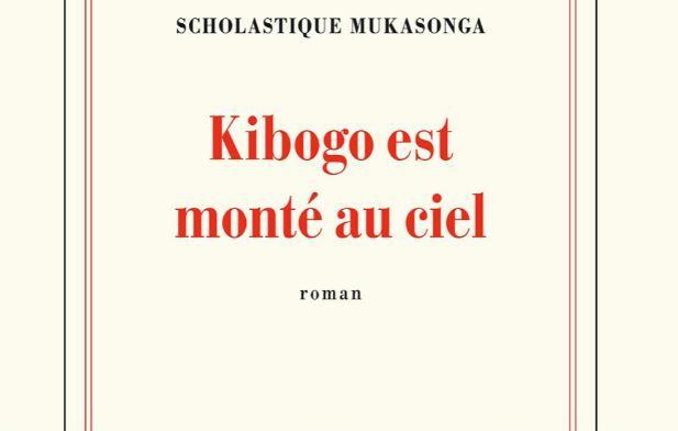 """Scholastique Mukasonga a publié """"Kibogo est monté au ciel"""" aux éditions Gallimard."""