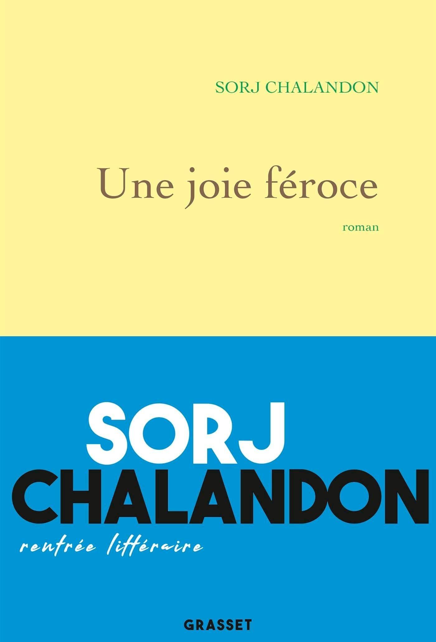 """Livre : """"Une joie féroce"""" de Sorj Chalandon : Une aventure improbable et dérangeante"""