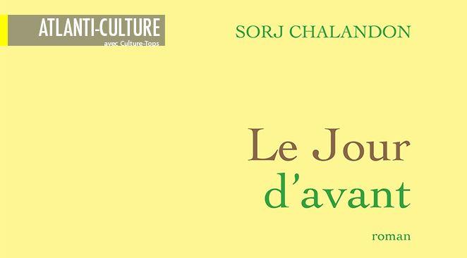 """""""Le Jour d'avant"""" : Il y a du Zola dans ce Chalandon là"""