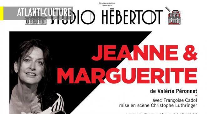 Jeanne et Marguerite : un bon spectacle avec un moment incroyable d'émotion