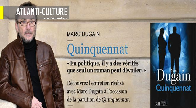 """Quinquennat"", de Marc Dugain. Editions Gallimard - 303 pages."