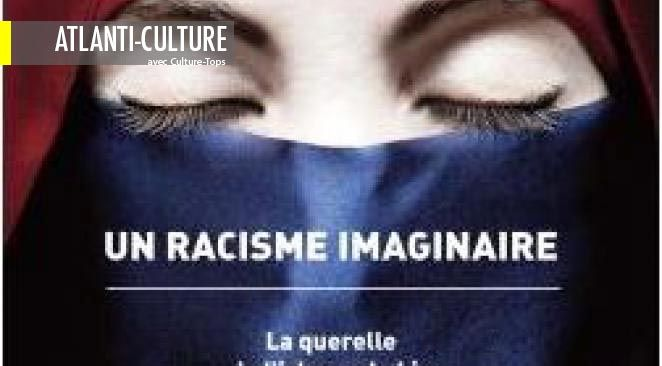 """Le coup de coeur de la semaine : """"Un racisme imaginaire"""", un livre clé"""