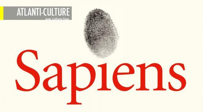 """""""Sapiens"""", un livre formidablement intéressant et enrichissant"""