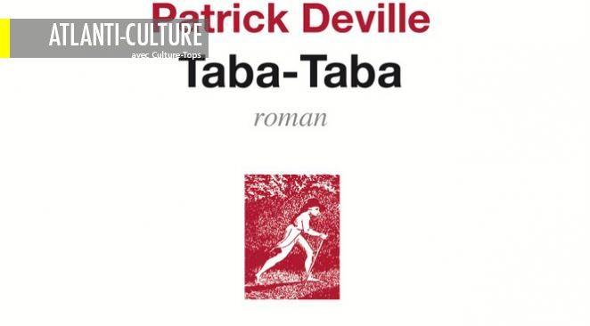 """Taba-Taba"" : un roman à clés multiples, universel, impressionnant"