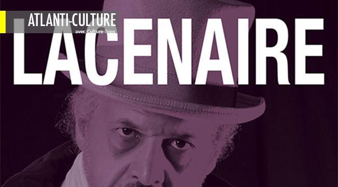 """""""Lacenaire"""" : comment un idéaliste profond et brillant peut basculer dans le mal ?"""
