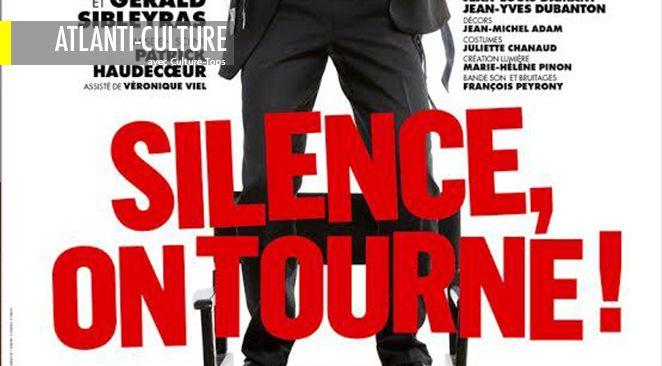 """""""Silence, on tourne"""" : Haudecoeur et Sibleyras au top de la comédie de boulevard"""