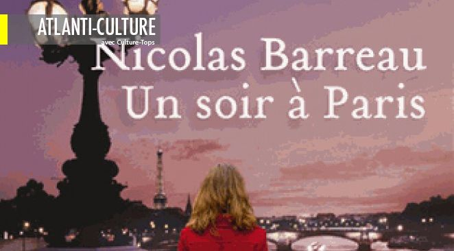 """Le coup de coeur de la semaine - """"Un soir à Paris"""" : un roman tout simplement délicieux"""