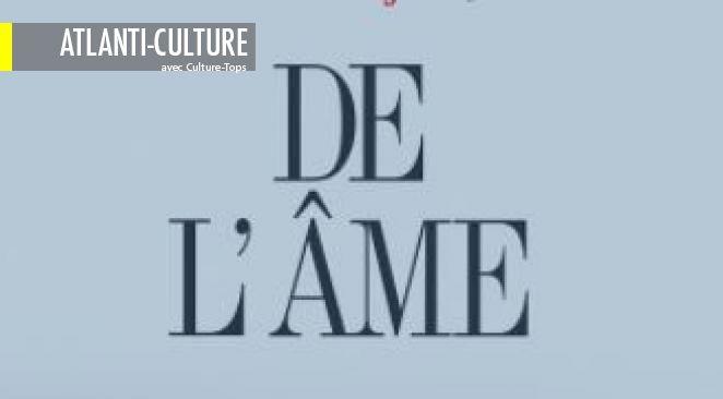 """""""De l'âme"""" - Notre âme, nous, la vie, et l'univers : les pistes essentielles de François Cheng"""