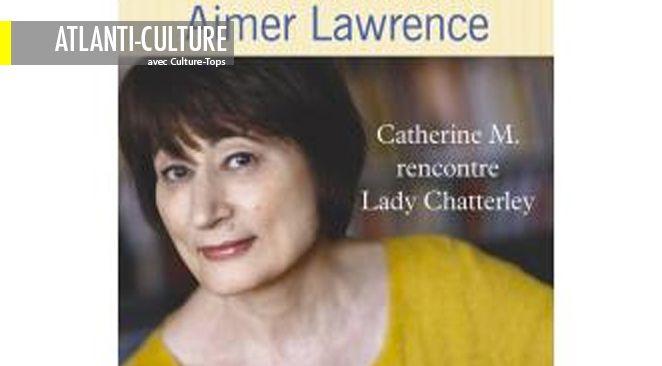 """""""Aimer Lawrence"""" : Le vibrant hommage d'une femme qui s'y connaît..."""