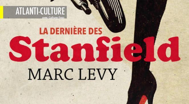 """""""La dernière des Stanfield"""" : jeu de piste audacieux, saga familiale attachante"""