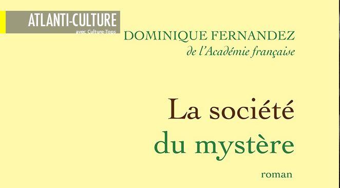 """""""La société du mystère"""" : grand style, immense culture, mais un peu trop égocentré"""