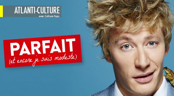 """""""Parfait (Et encore je suis modeste)"""" : l'enfant prodigue de l'humour français"""