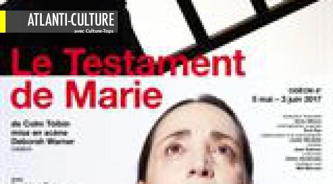 """""""Le Testament de Marie"""" : pour voir une grande actrice se débattre avec un texte plombé"""