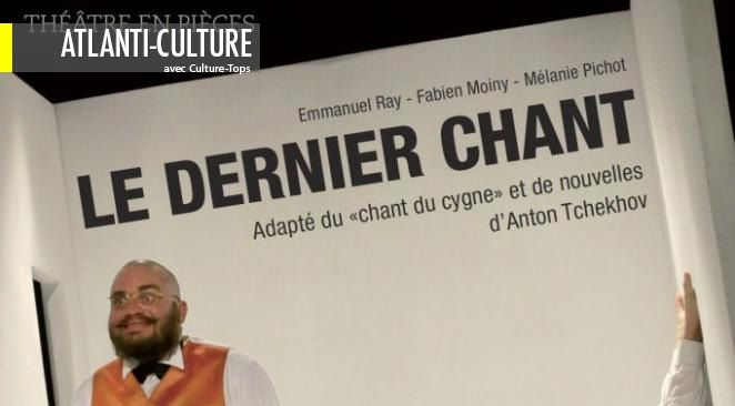 """""""Le Dernier Chant"""" : très bonne mise en scène et interprétation d'une adaptation plutôt faiblarde"""