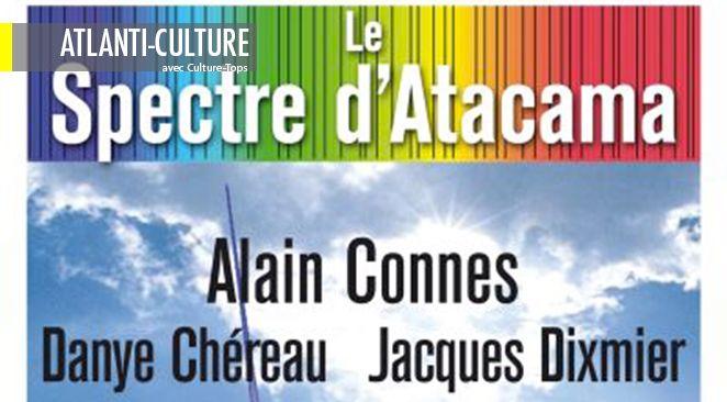 """""""Le Spectre d'Atacama"""" : pour découvrir l""""humanité"""" des sciences"""