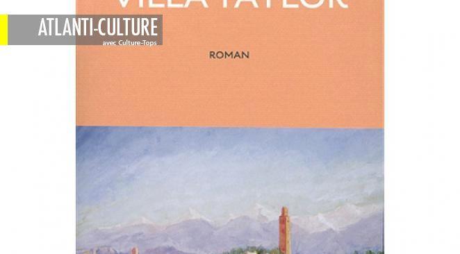 """""""Villa Taylor"""" : secrets de famille, dépaysement, et parfum de bonheur"""