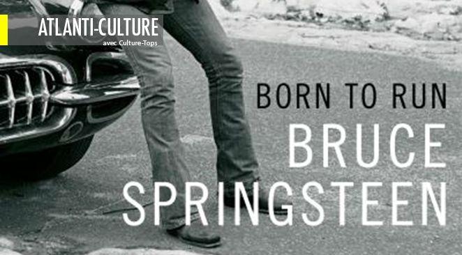 """""""Born to Run"""" : partager des instants rares avec un grand du Rock n'Roll"""