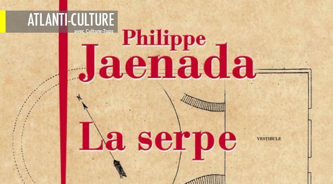 """Notre avis sur """"La Serpe"""", lauréat du prix Femina"""