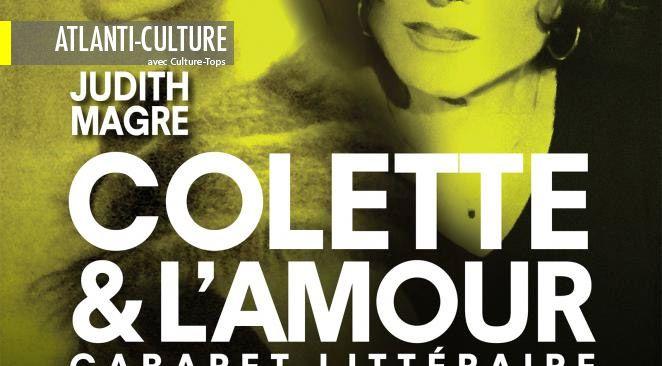 Colette & l'Amour : il y avait de quoi faire...