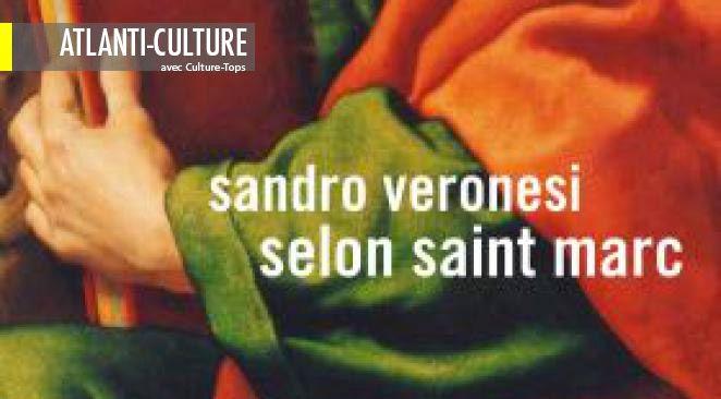 """""""Selon Saint-Marc"""" : l'Evangile comme vous ne l'avez jamais lu"""