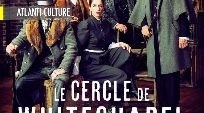 """""""Le cercle de Whitechapel"""" : un très agréable parfum de Conan Doyle et d'Agatha Christie"""