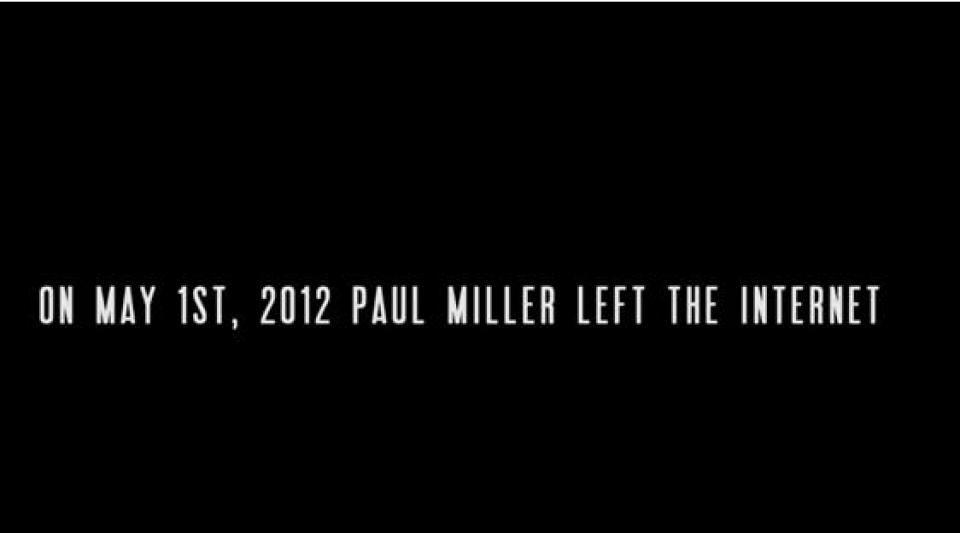 Finding Paul Miller : Il a vécu un an sans Internet - et raconte son histoire