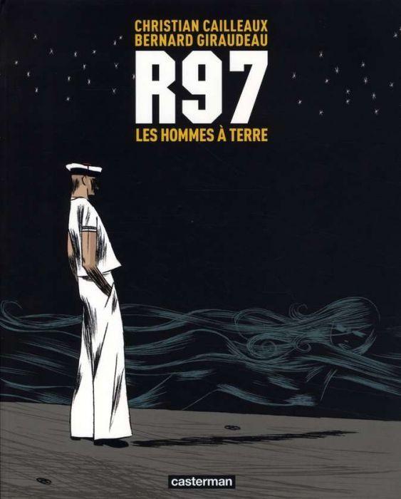 R97 les hommes à terre Christian Cailleaux Bernard Giraudeau