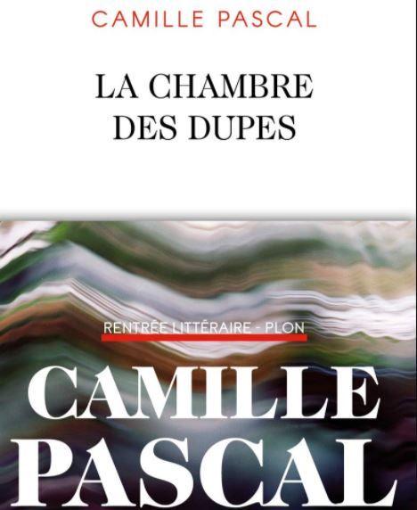 Camille Pascal La Chambre des Dupes